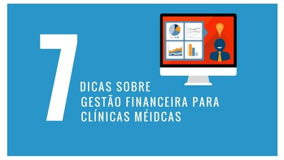 7-dicas-de-gestao-financeira-para-clinicas-medicas